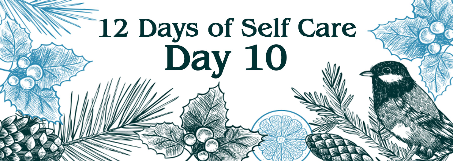 12 Days of Self Care: Feeling Fulfilled