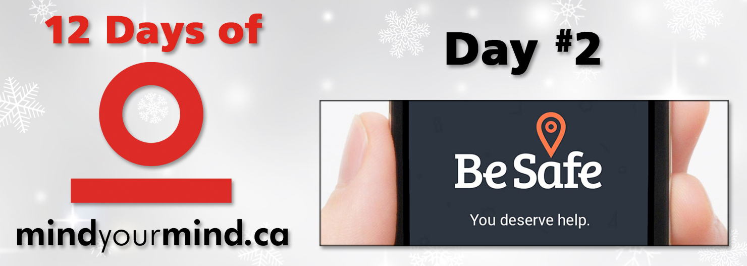 The 12 Days of mindyourmind: Day 2 - Be Safe