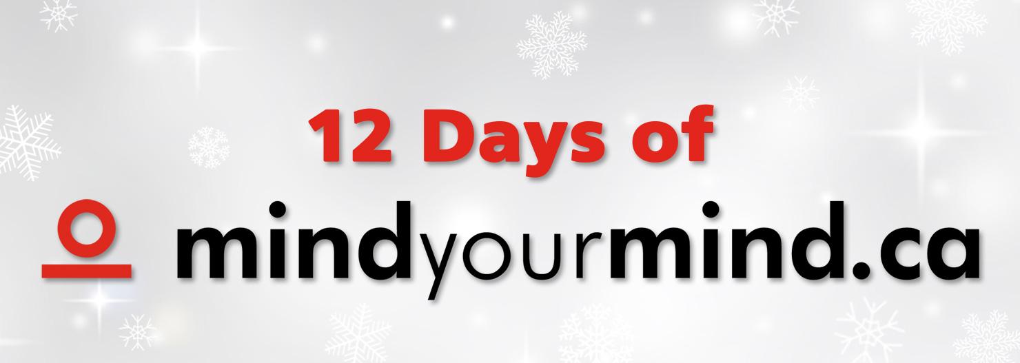 Introducing: The 12 Days of mindyourmind